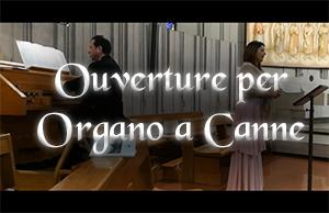 Ouverture per Organo a Canne